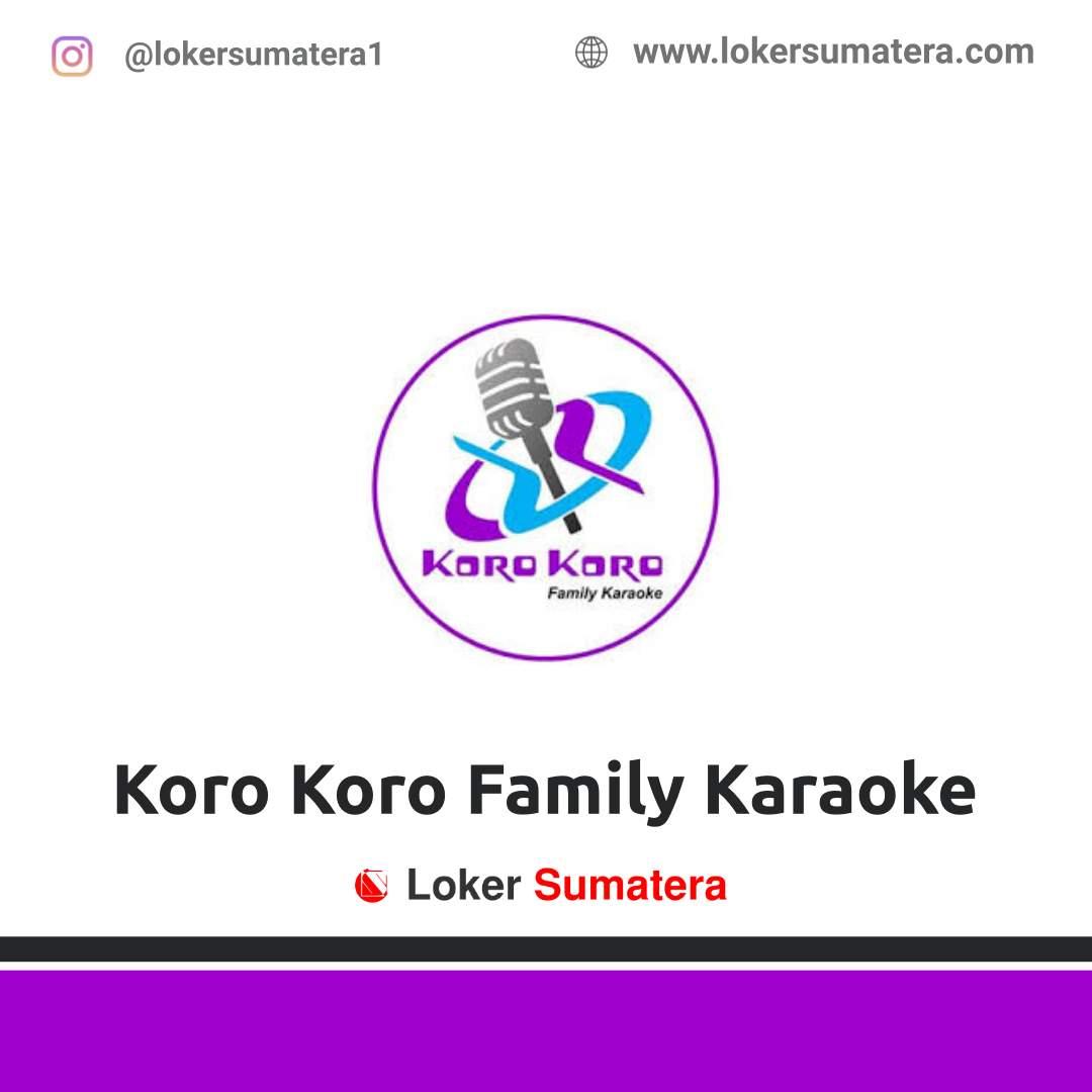 Lowongan Kerja Pekanbaru: Koro Koro Family Karaoke Agustus 2020