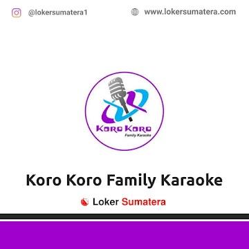 Lowongan Kerja Pekanbaru, Koro Koro Family Karaoke Juni 2021