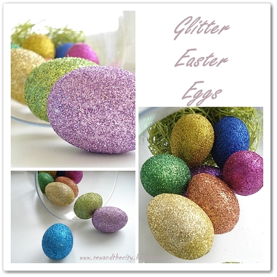 Sew and the City: Glitter Easter eggs
