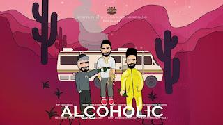 Alcoholic – Sonu Kambo Punjabi Video Download