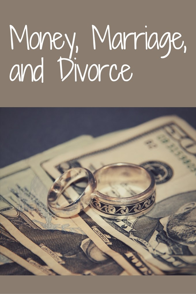 Money, Marriage, and Divorce