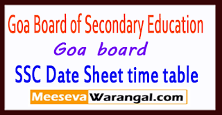 Goa SSC Date Sheet 2018 10th Time Table