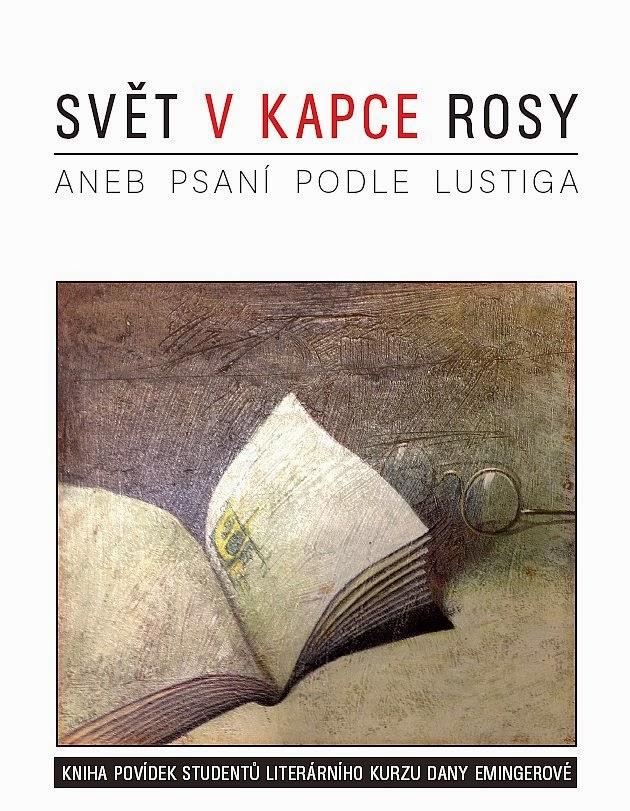 Kniha - Svět v kapce rosy aneb psaní podle Lustiga