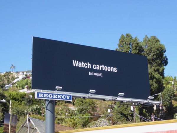 Watch cartoons All night billboard