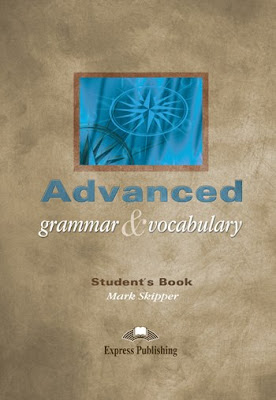 Download free ebook Advanced Grammar & Vocabulary student's book pdf