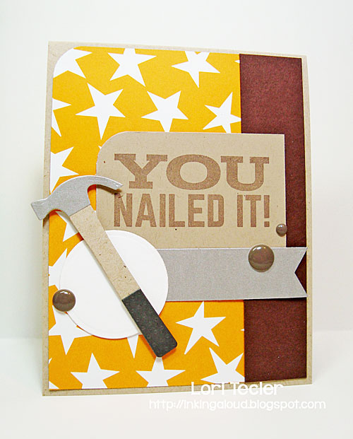 You Nailed It card-designed by Lori Tecler/Inking Aloud-stamps and dies from My Favorite Things