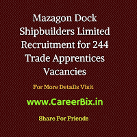 Mazagon Dock Shipbuilders Limited Recruitment for 244 Trade Apprentices Vacancies