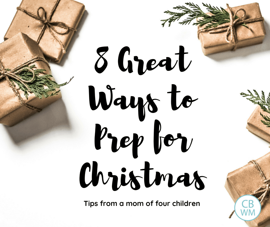 Eight steps to take to prep for Christmas. Get your gifts organized, get the Christmas spirit in your home, decorating your tree, teaching about Jesus Christ, decorating your home intentionally, what to do about Santa, and balancing family members