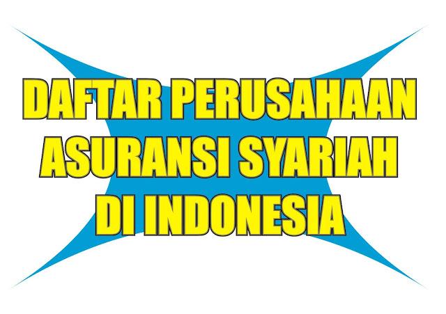 Daftar Perusahaan Asuransi Syariah