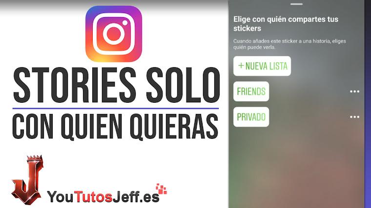 Compartir Stories de Instagram solo con Algunas Personas - Trucos Instagram