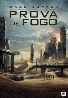 Maze Runner: Prova de Fogo Torrent - BluRay 720p/1080p Dual Áudio