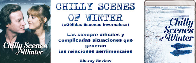 http://www.culturalmenteincorrecto.com/2017/04/chilly-scenes-of-winter-blu-ray-review.html