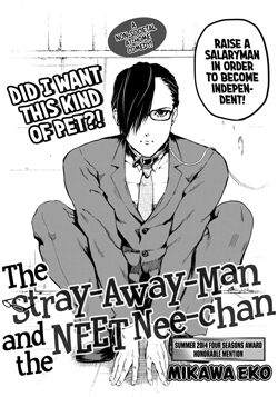 The Stray-away-man and the NEET Nee-chan