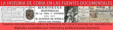 Fuentes documentales sobre la historia de Coria en repositorios digitales accesibles por internet y en fuentes impresas