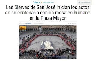 http://www.tribunasalamanca.com/noticias/las-siervas-de-san-jose-inician-los-actos-de-su-centenario-con-un-mosaico-humano-en-la-plaza-mayor/1485433596