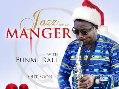 DOWNLOAD MP3: Funmi Ralf – Jazz In A Manger