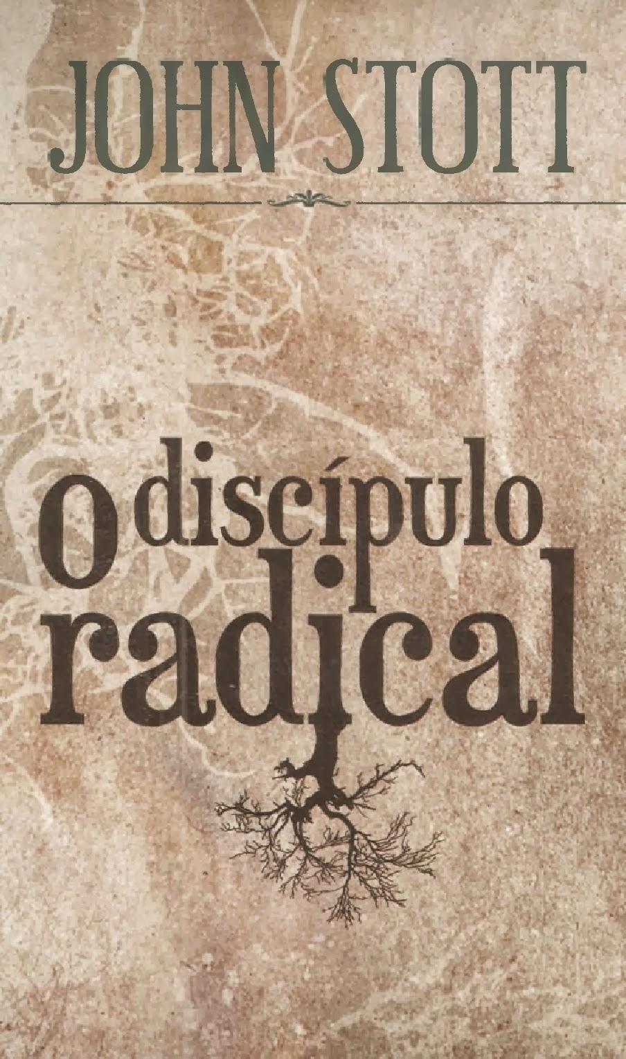 John Stott-O Discípulo Radical-