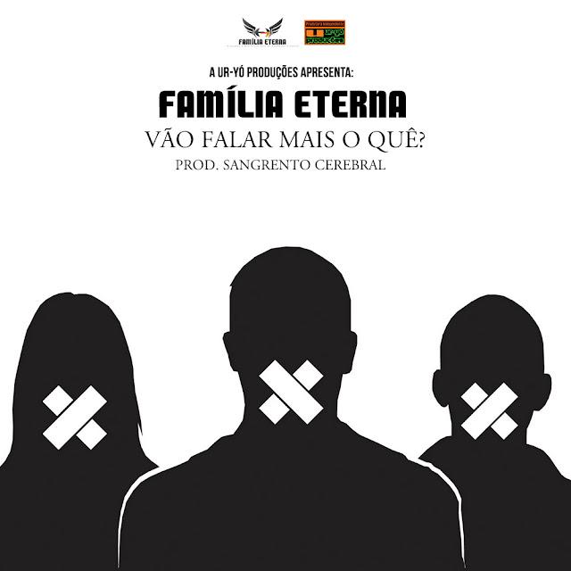"""FAMÍLIA ETERNA lança o som """"Vão Falar Mais O Quê?"""""""