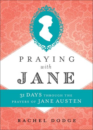Giveaway - Praying with Jane by Rachel Dodge (1 Copy)