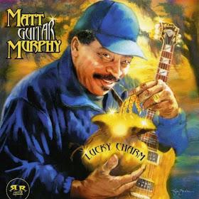 Matt Guitar Murphy's Lucky Charm