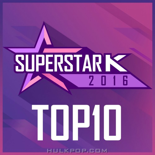 Various Artists – SUPERSTAR K 2016 TOP10