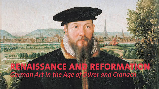 'Renaissance and Reformation: German Art in the Age of Dürer and Cranach' at The Los Angeles County Museum of Art