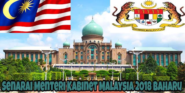 Senarai Menteri Kabinet Malaysia 2018 Baharu (Pakatan Harapan)