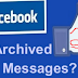 How to See Archived Messages On Facebook App