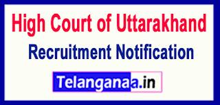 High Court of Uttarakhand Recruitment Notification