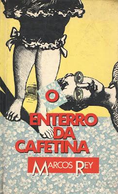 O enterro da cafetina. Marcos Rey. Editora Círculo do Livro. 1978 e 1986 a 1990.