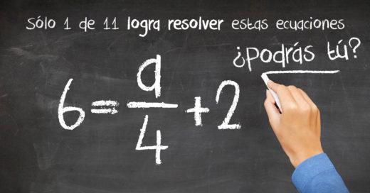 ¿Eres bueno en álgebra? Demuéstralo con estas ecuaciones