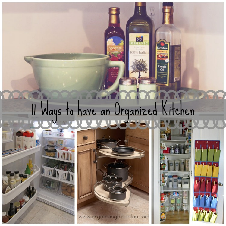 11 Ways to have an Organized Kitchen  Organizing Made Fun