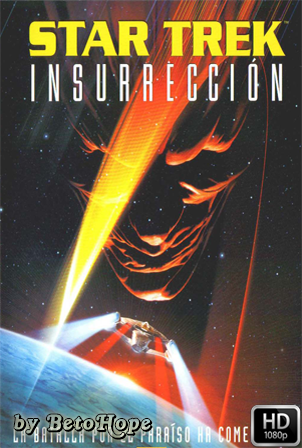 Star Trek Insurreccion [1998] [Latino-Ingles] HD 1080P [Google Drive] GloboTV