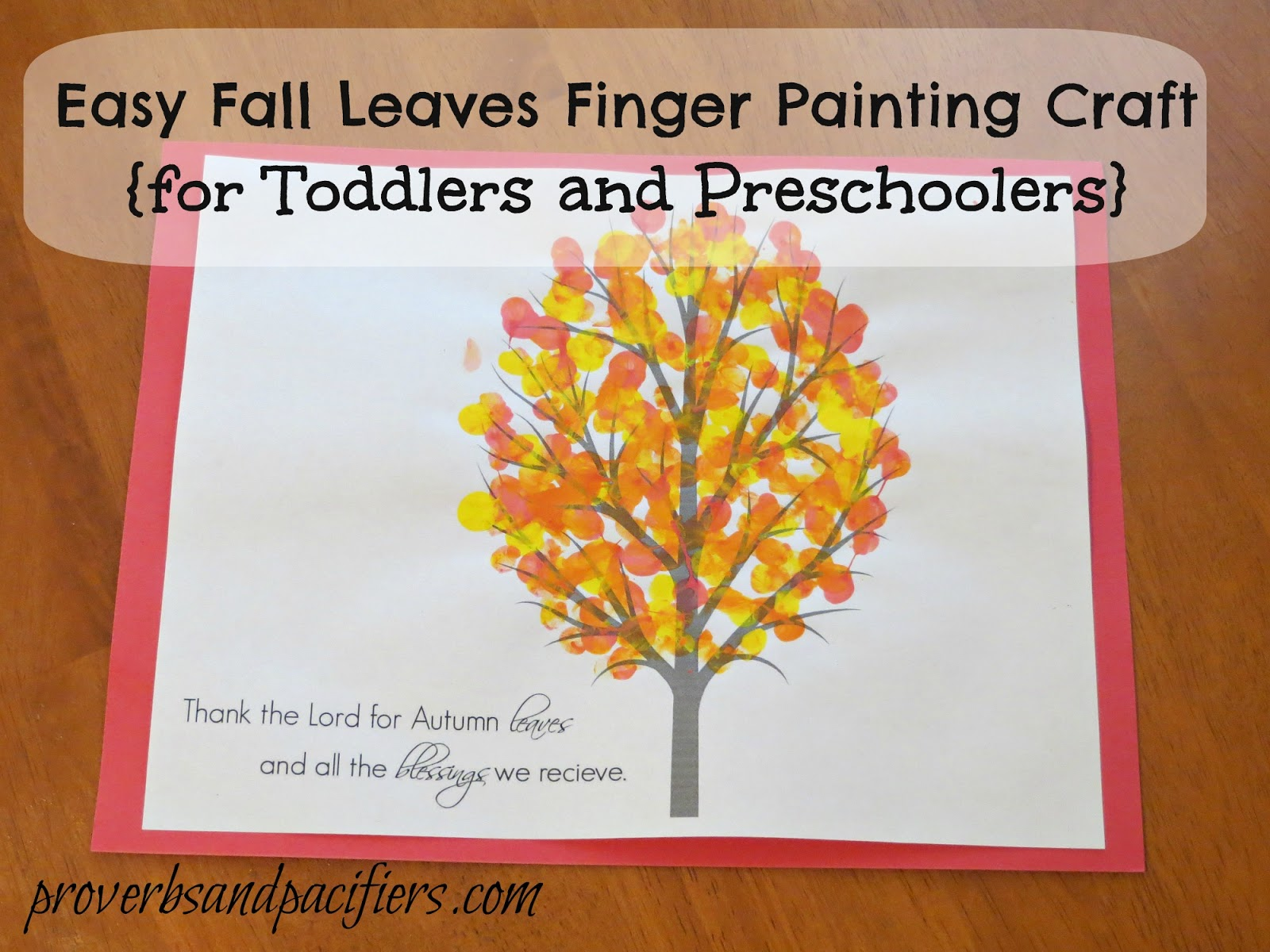 Proverbs And Pacifiers Easy Fall Leaves Finger Painting Craft Free Printable