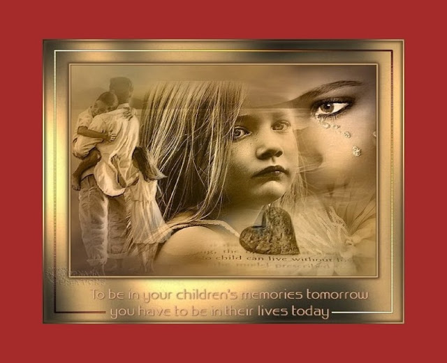 To be in your children's memories tomorrow, you have to be in their lives today.