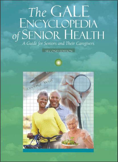The Gale Encyclopedia of Senior Health [PDF]