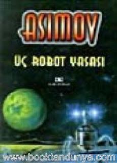 Isaac Asimov - Üç Robot Yasası