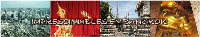 Imprescindibles-Bangkok
