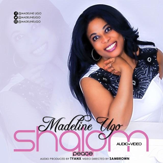 Music + VIideo:  Shalom - Madeline Ugo
