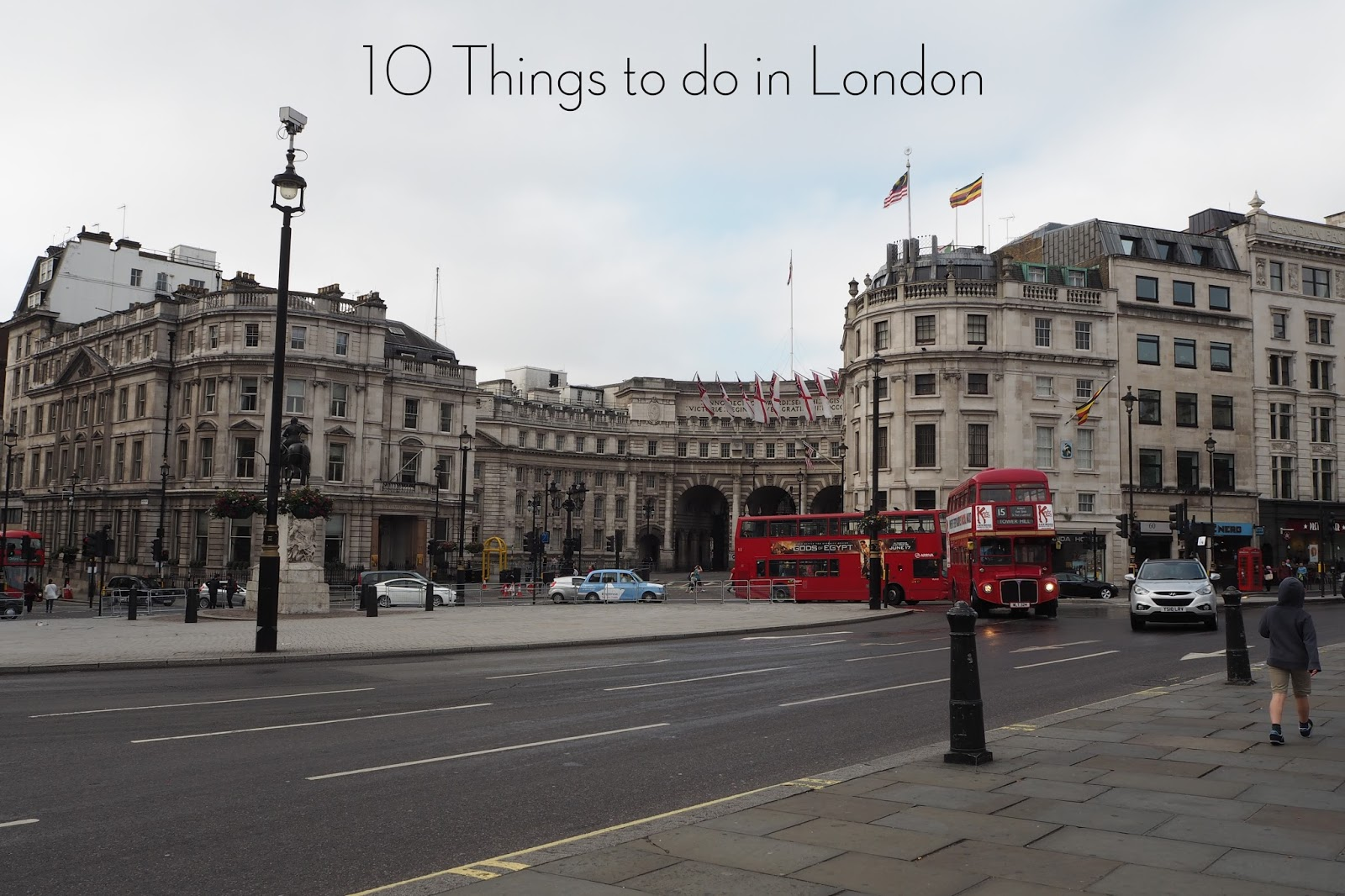 10 things to do in london, must do things in london, must see things in london, buckingham palace, big ben, oxford street, harrods, the shard, the tube, covent garden, st james park, buckingham palace gardens, green park, hyde park, kensington gardens, borough market