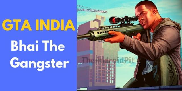 GTA India Game Download, GTA india Apk data