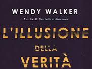 [NUOVA USCITA]L'illusione della verità di Wendy Walker