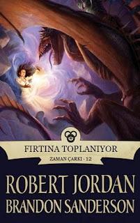 Robert Jordan - Zaman Çarkı 12 - Fırtına Toplanıyor