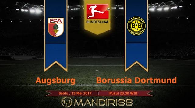 Prediksi Bola : Augsburg Vs Borussia Dortmund , Sabtu 13 Mei 2017 Pukul 20.30 WIB