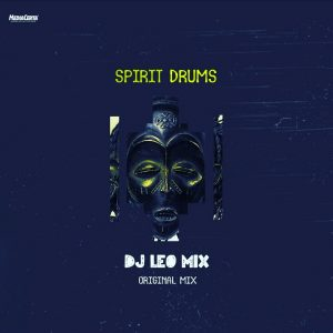 Dj Léo Mix - Spirit Drums
