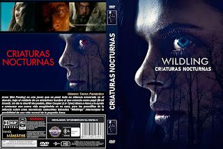 CARATULA Wildling - CRIATURAS NOCTURNAS [COVER DVD]