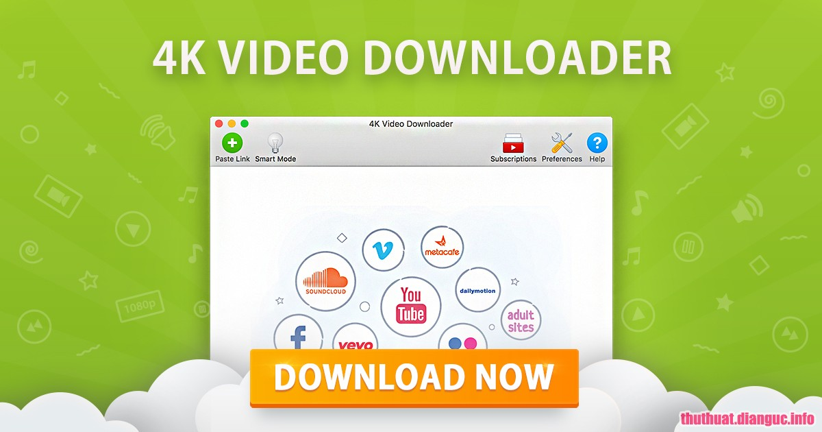 Download 4K Video Downloader 4.7.0.2602 Full Crack, phần mềm tải video mạnh mẽ, phần mềm tải video youtube, 4K Video Downloader, 4K Video Downloader free download, 4K Video Downloader full key