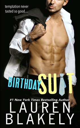 New Release: Birthday Suit by Lauren Blakely + Teaser and Excerpt | About That Story