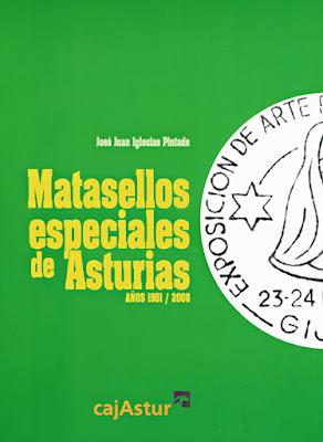 José Juan Iglesias Pintado Matasellos especiales de Asturias