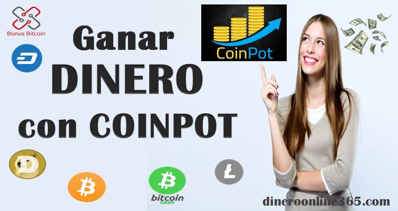 Coinpot - Ganar dinero por internet